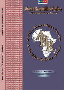 AFRICAN HUMANITIES REVIEW, Volume 2, Number 1, January 2016
