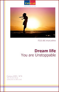 Dream life. You are Unstoppable